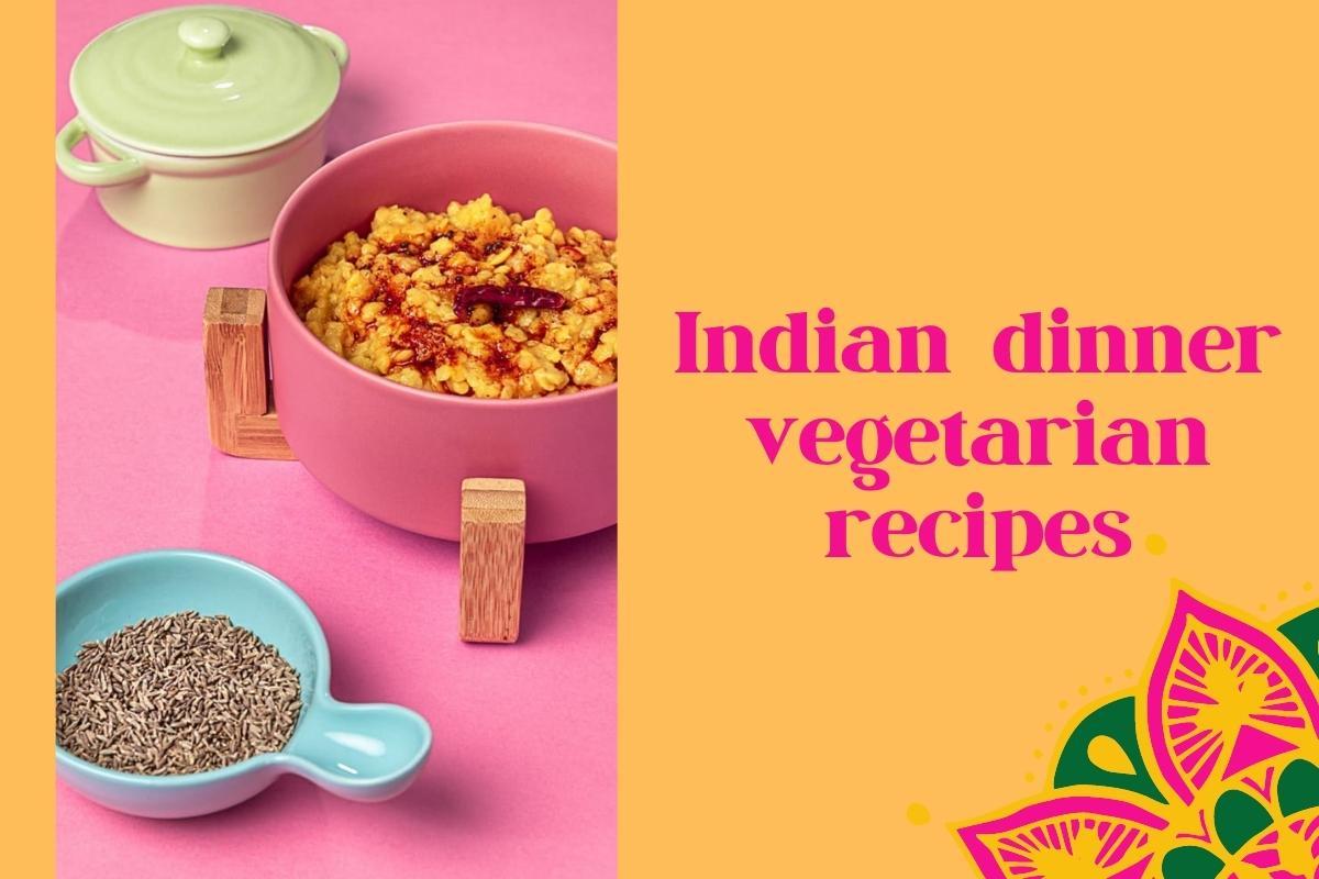 Indian dinner vegetarian recipes | gluten-free | vegan