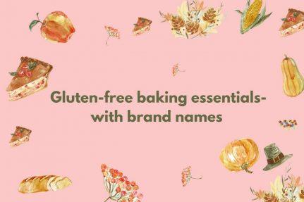 Gluten-free baking essentials and best brands for baking